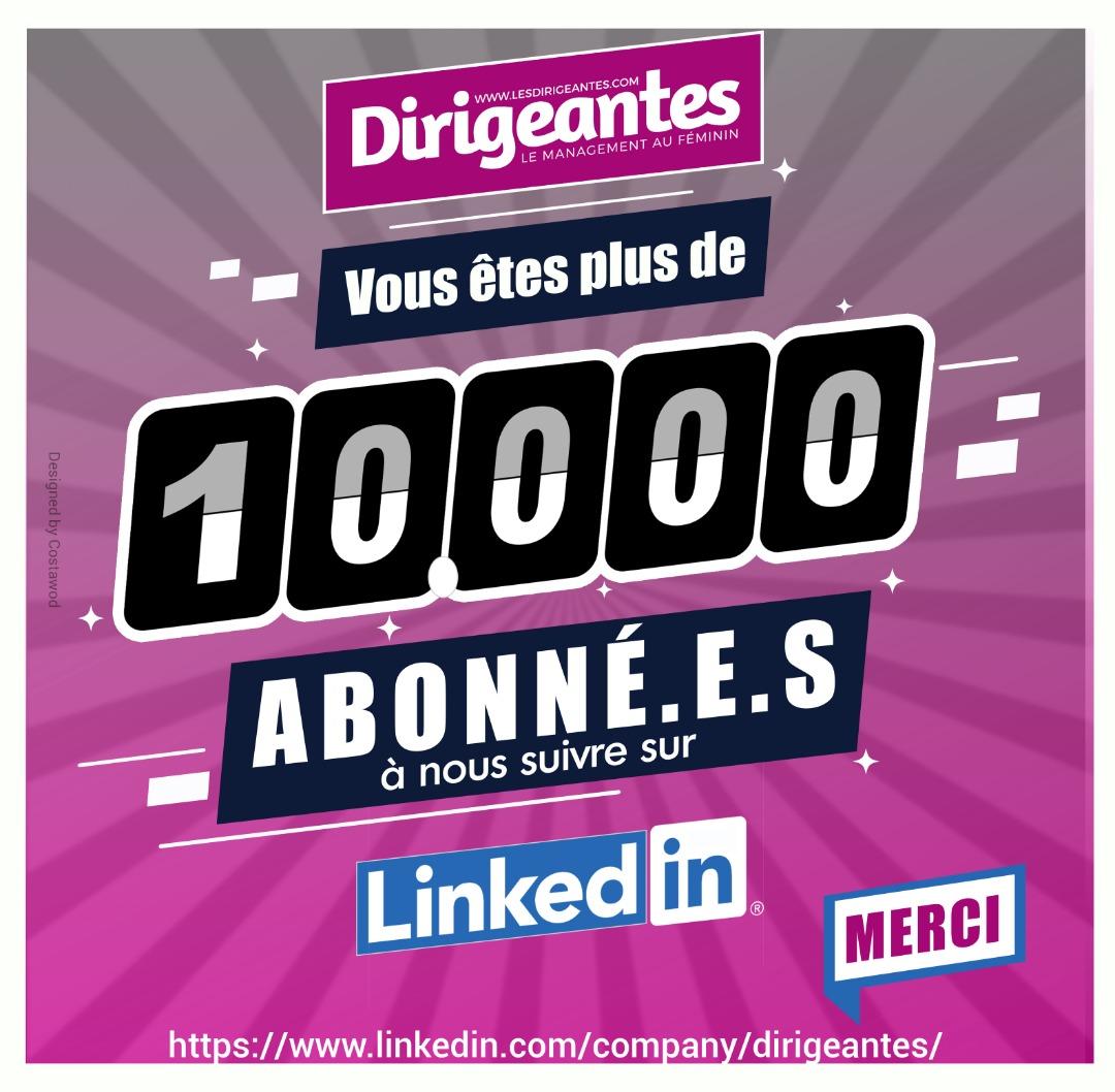 Cap de 10 000 abonné.e.s sur Linkedin
