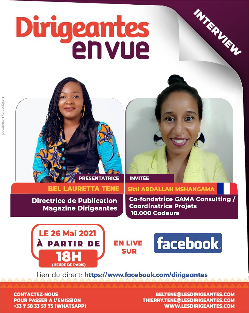 Interview exclusive Sitti ABDALLAH MSHANGAMA, Co-fondatrice et CEO GAMA Consulting, Coordinatrice projets 10000 Codeurs