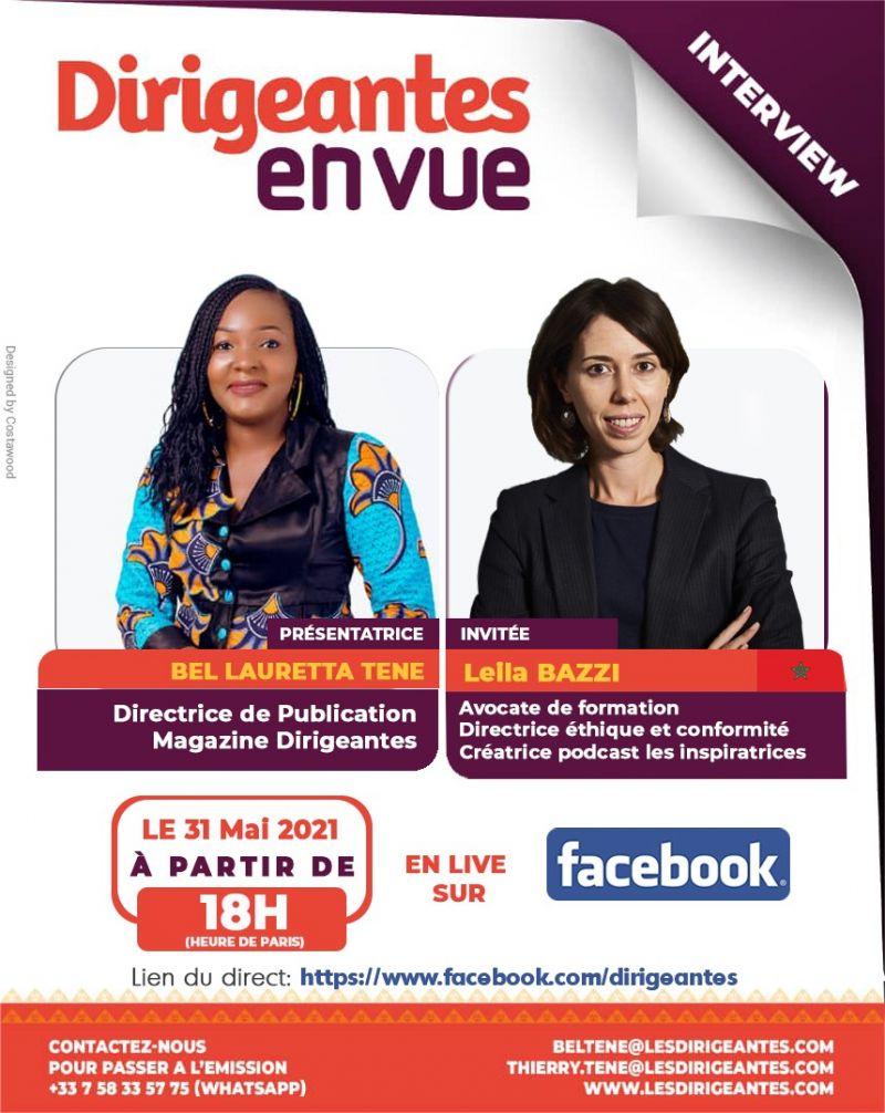 Interview exclusive Leila BAZZI, Directrice Ethique & Conformité dans l'industrie pharmaceutique, Présidente du Cercle Marocain des Directions Juridiques, Fondatrice & Régional Leader du Lean In Morocco Chapter, Créatrice du Podcast les Inspiratrices, Révélatrice de talents féminins