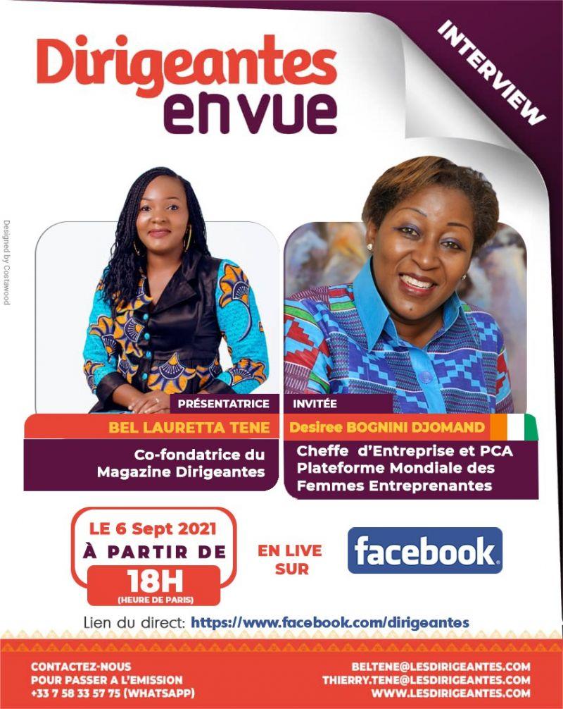 Interview exclusive Désiree BOGNINI DJOMAND, Cheffe d'entreprise et Présidente du Conseil d'Administration de la Plateforme  Mondiale des Femmes Entreprenantes (PLAMFE)