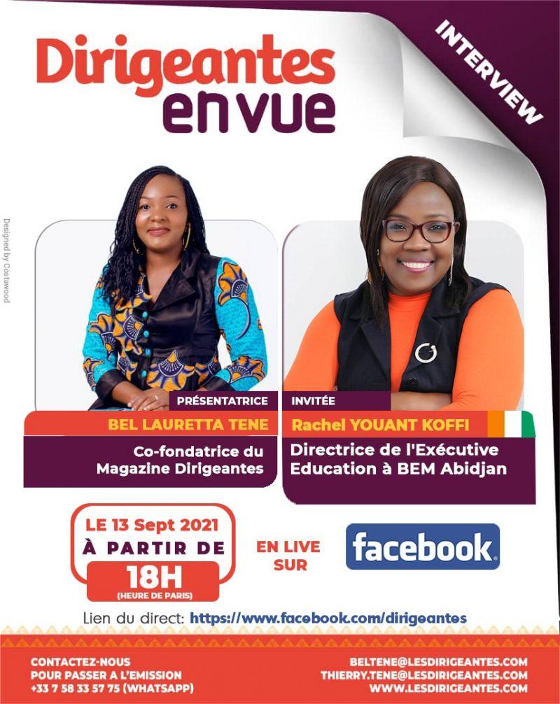 Interview Rachel YOUANT KOFFI, Directrice de l'Exécutive Education à BEM Abidjan.